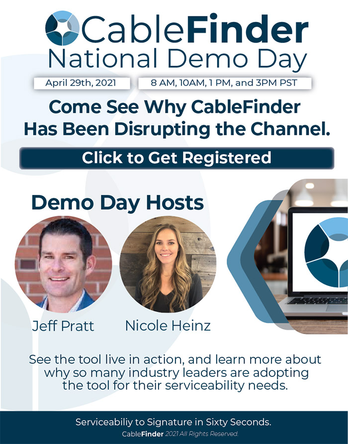 Come see why CableFinder has been disrupting the channel.